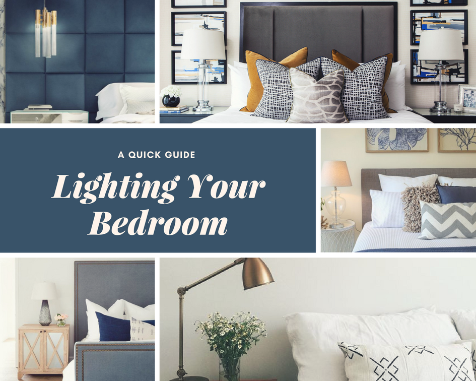 A Quick Guide To Lighting Your Bedroom