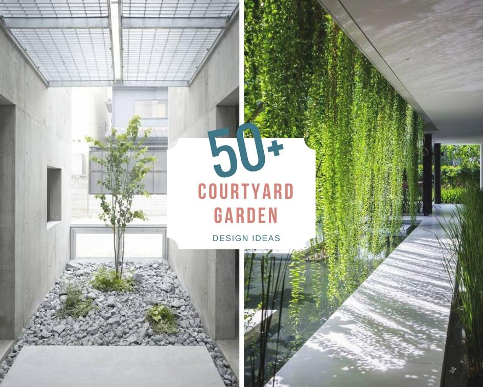 50  courtyard garden design inspiration
