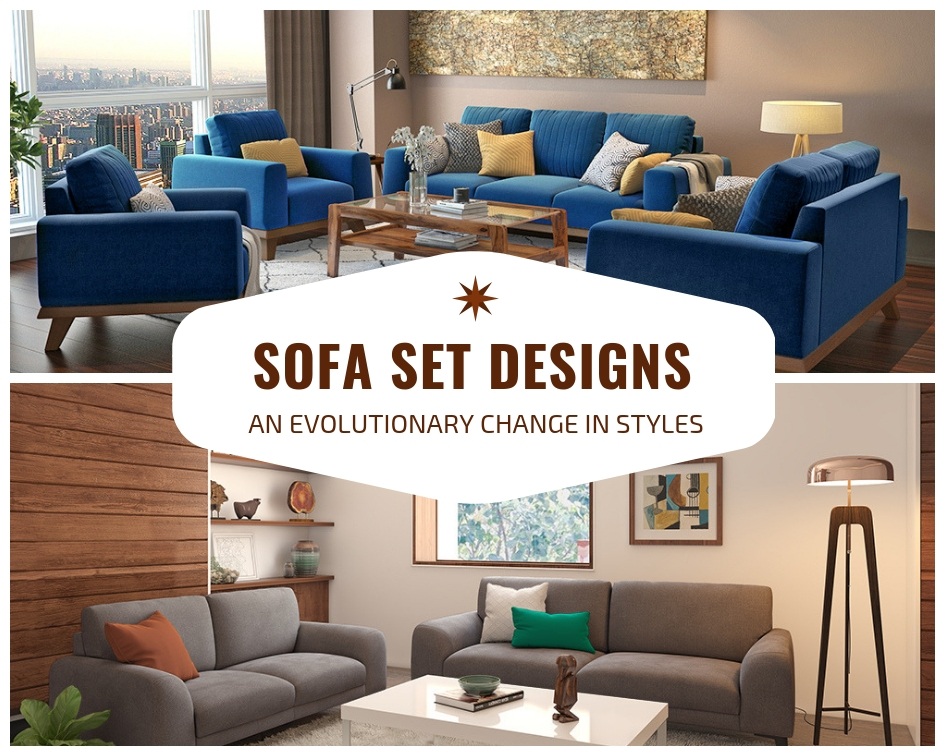 Sofa Set Designs An Evolutionary Change In Styles The Architects