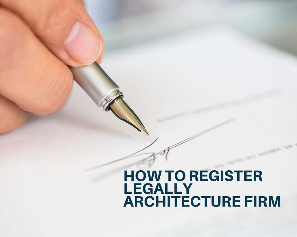 How To Register Legally Architecture Firm The Architects Diary