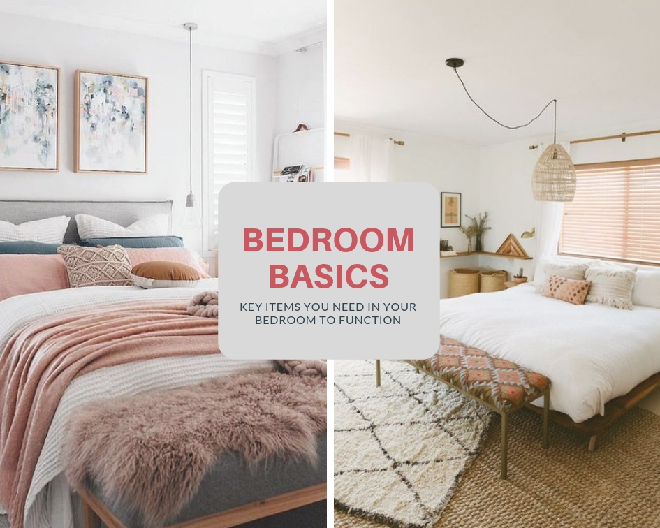Bedroom Basics Key Items You Need In Your Bedroom To Function The Simple Bedroom Basics