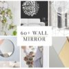 60+ Wall Mirror Design Inspiration